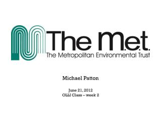 Michael Patton June 21, 2012 OLLI Class – week 2
