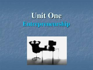 Unit One Entrepreneurship