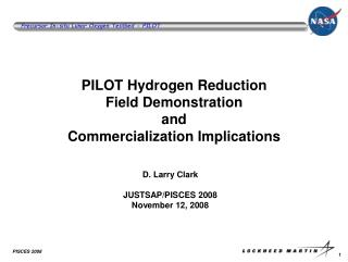 PILOT Hydrogen Reduction  Field Demonstration and Commercialization Implications