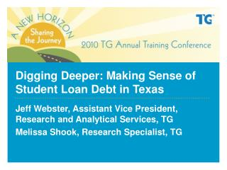 Digging Deeper: Making Sense of Student Loan Debt in Texas