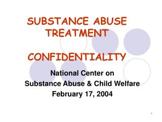 SUBSTANCE ABUSE TREATMENT CONFIDENTIALITY