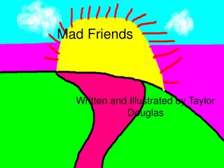 Mad Friends