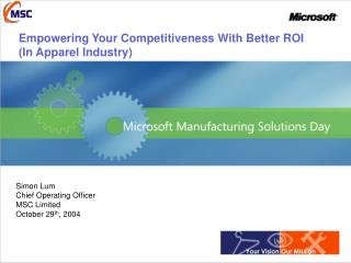 Empowering Your Competitiveness With Better ROI (In Apparel Industry)