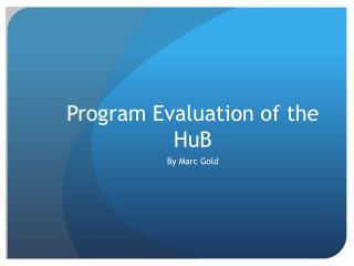 Program Evaluation of the HuB