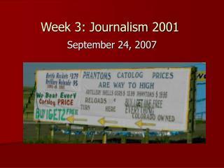 Week 3: Journalism 2001