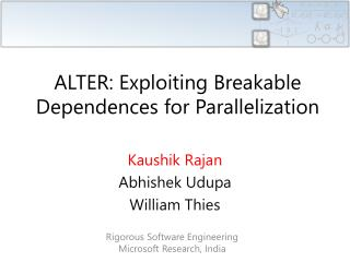 ALTER: Exploiting Breakable Dependences for Parallelization