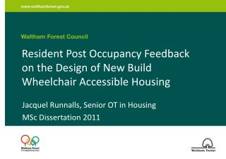 Resident Post Occupancy Feedback on the Design of New Build Wheelchair Accessible Housing