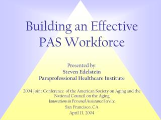 Building an Effective PAS Workforce