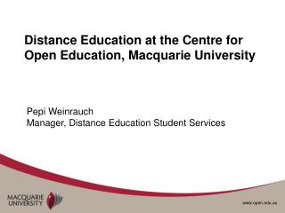 Distance Education at the Centre for Open Education, Macquarie University