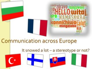 Communication across Europe