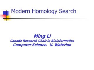 Modern Homology Search