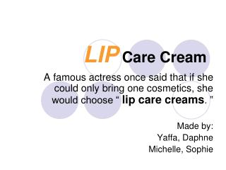 LIP Care Cream