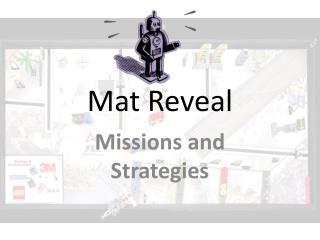 Mat Reveal