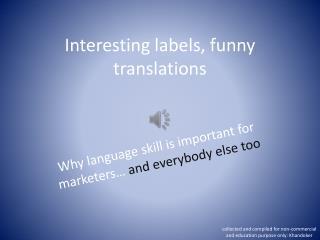 Interesting labels, funny translations