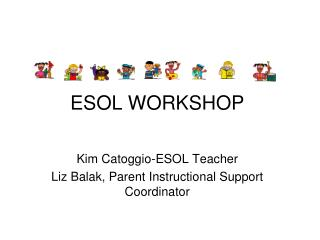ESOL WORKSHOP