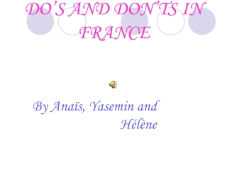 DO'S AND DON'TS IN FRANCE