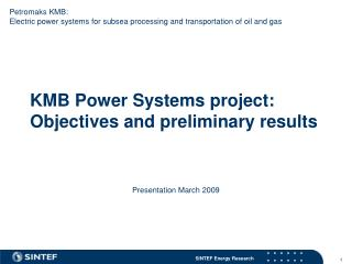 KMB Power Systems project: Objectives and preliminary results