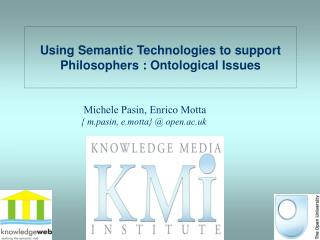Using Semantic Technologies to support Philosophers : Ontological Issues