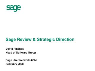 Sage Review & Strategic Direction
