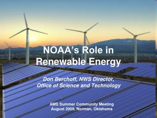 NOAA's Role in  Renewable Energy
