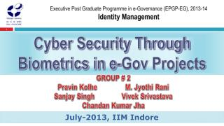 Executive Post Graduate Programme in e-Governance (EPGP-EG), 2013-14 Identity Management