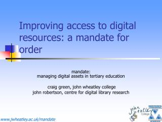 Improving access to digital resources: a mandate for order