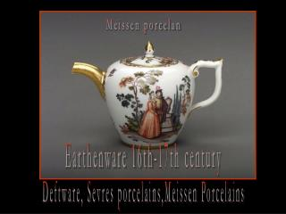 Earthenware 16th-17th century