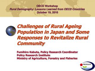 OECD Workshop Rural Demography: Lessons Learned from OECD Countries  October 19, 2010
