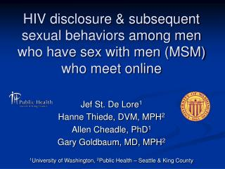HIV disclosure & subsequent sexual behaviors among men who have sex with men (MSM) who meet online