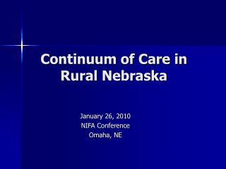 Continuum of Care in Rural Nebraska