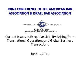 JOINT CONFERENCE OF THE AMERICAN BAR ASSOCIATION & ISRAEL BAR ASSOCIATION