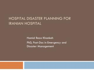 Hospital Disaster Planning for  Iranian hospital