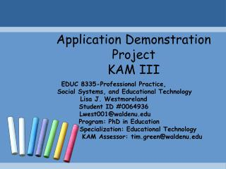 Application Demonstration Project  KAM III