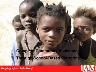Complete Community Assistance  Through School-Based Platforms