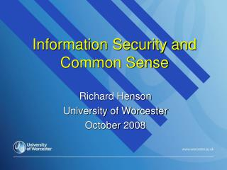 Information Security and Common Sense