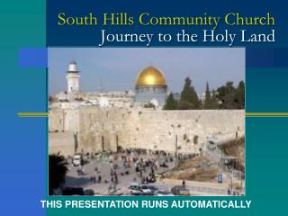 South Hills Community Church Journey to the Holy Land