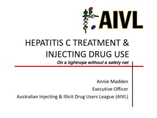 HEPATITIS C TREATMENT & INJECTING DRUG USE