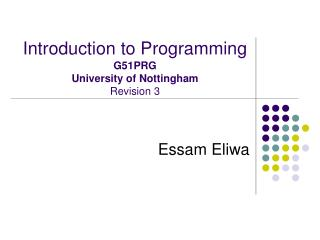 Introduction to Programming G51PRG University of Nottingham Revision 3