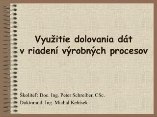 Využitie dolovania dát  v riadení výrobných procesov