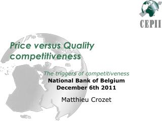 Price versus Quality competitiveness