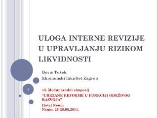 uloga interne revizije u upravljanju rizikom likvidnosti