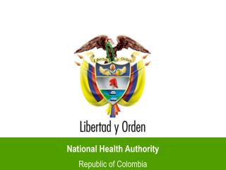 National Health Authority Republic of Colombia