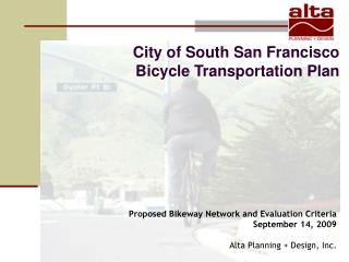 City of South San Francisco  Bicycle Transportation Plan
