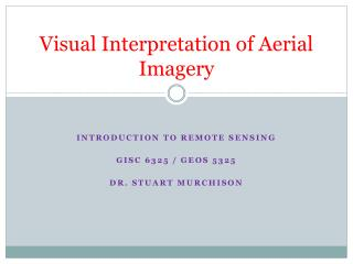 Visual Interpretation of Aerial Imagery