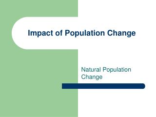 Impact of Population Change