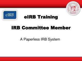 eIRB  Training  IRB Committee Member