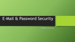 E-Mail & Password Security