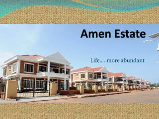 Amen Estate
