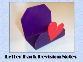 Letter Rack Revision Notes