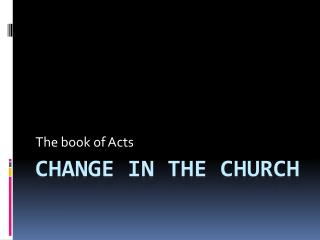 Change in the Church